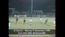 09/12/89 : Erik Van den Boogaard (77') : Saint-Seurin - Rennes (1-1)
