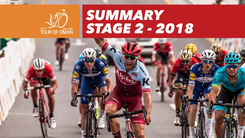 Summary - Stage 2 - Tour of Oman 2018