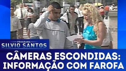 Câmeras Escondidas: Informação com Farofa - 11.02.18