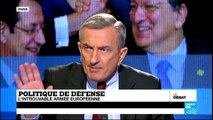 Politique de défense : l'introuvable armée européenne (partie 2) - #DébatF24
