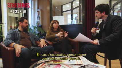 #OCCUPIED at Série Series Off-site Session - Interview by SERIZ