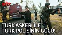 Söz | 33.Bölüm  - Türk Askeri İle Türk Polisinin Gücü