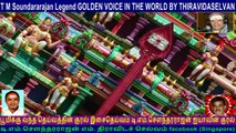 T M Soundararajan Legend GOLDEN VOICE IN THE WORLD BY THIRAVIDASELVAN  VOL  153  Muruga Song