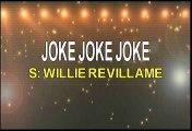 Willie Revillame Joke Joke Joke Karaoke Version