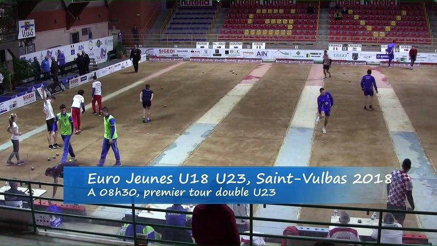 Premières parties de poules, double U23, Euro Jeunes, Saint-Vulbas 2018