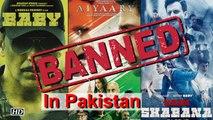 PAK bans Indian Army Based Movies | 'Aiyaary', 'Baby', 'Naam Shabana'