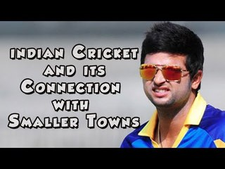 Cricketer Suresh Raina || indian Cricket and its Connection with Smaller Towns
