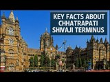 Key facts about Mumbai's iconic railway station, Chhatrapati Shivaji Terminus