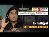Innovators under 35 Winners   Richa Bajpai, Co-founder, NextGen