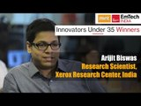 Innovators under 35 Winners | Arijit Biswas, Research Scientist, Xerox Research Center, India