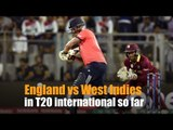 England Vs West Indies in T20 matches so far