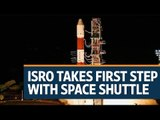 Isro takes first step with space shuttle