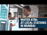 Water ATMs at local stations in Mumbai