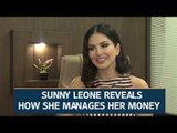 Sunny Leone reveals how she manages her money