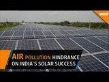 Air pollution - hindrance on India's solar power success