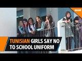 Tunisian schoolgirls rebel against having to wear uniform