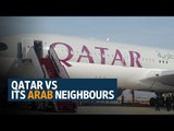 Qatar vs its Arab neighbours: How the diplomatic rift unfolded