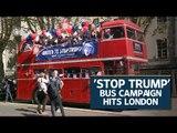 'Stop Trump' bus campaign hits London