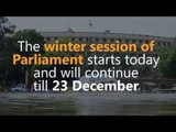 Winter session of Parliament begins today