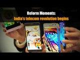 Reform Moments   India's telecom revolution begins