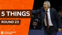 Turkish Airlines EuroLeague, Regular Season Round 23: 5 Things to Know