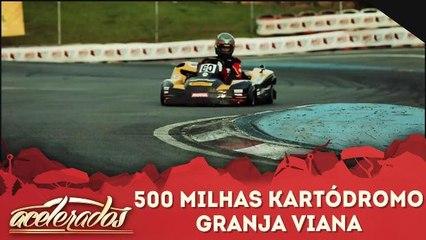 500 Milhas - Kartódromo Granja Viana