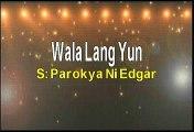 Parokya Ni Edgar Wala Lang Yun Karaoke Version