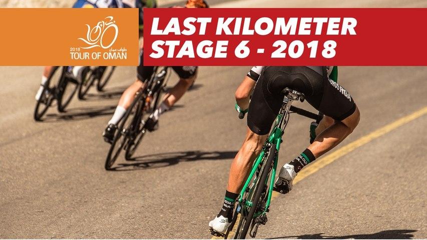 Last kilometer - Stage 6 - Tour of Oman 2018