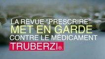 Le médicament Truberzi peut être dangereux pour le pancréas