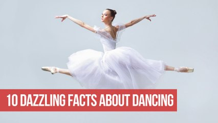 10 Dazzling Dance Facts