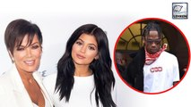 Kris Jenner Wants Kylie Jenner To Spend Quality Time With Travis Scott