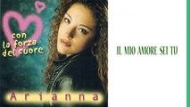 Arianna - Il mio amore sei tu