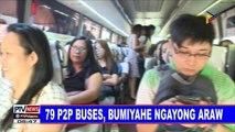 79 P2P buses, bumiyahe ngayong araw