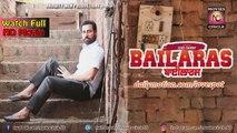 Binnu Dhillon - New Punjabi Movie - Bailaras - Punjabi Cinema