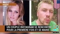 Un couple Instagram se rencontre pour la première fois et se marie