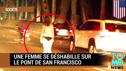 Nudité en public : une femme se déshabille sur le pont de San Francisco