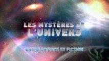 Entre Science Et Fiction [Les Mystères de l'Univers] Saison 4 épisode 11