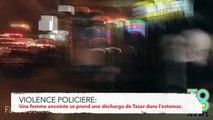 VIDEO VIOLENCE POLICIÈRE: Une femme enceinte se prend une décharge de Taser dans l'estomac.