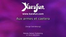 Karaoké Aux armes et caetera - Serge Gainsbourg *