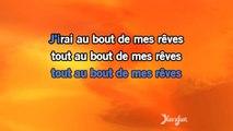 Karaoké Au bout de mes rêves - Jean-Jacques Goldman *