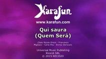 Karaoké Qui saura (Quem Será) - Tony Carreira *