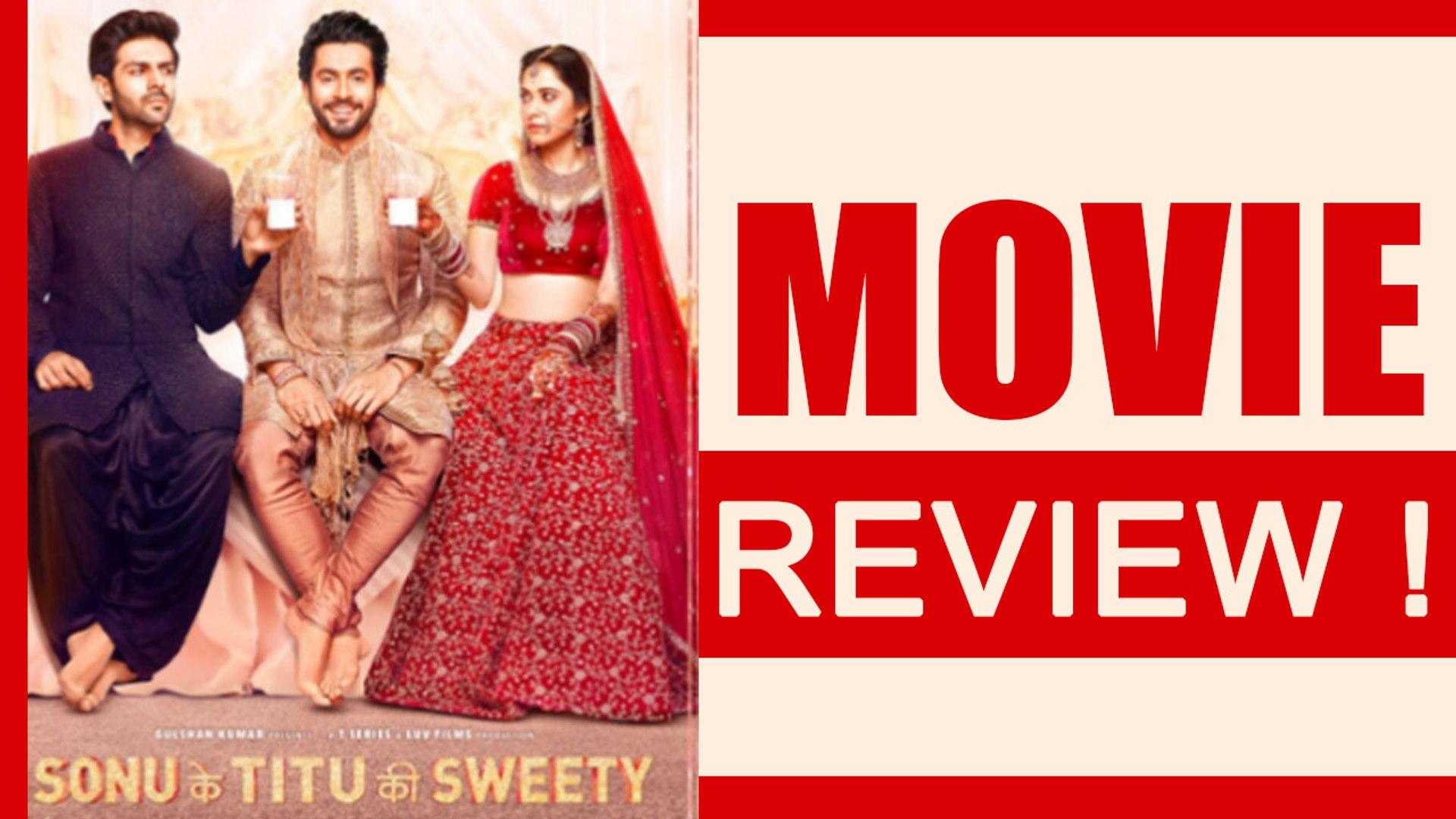 Sonu Ke Titu Ki Sweety Movie Review Kartik Aryan Sunny Singh Nushrat Bharucha Filmibeat