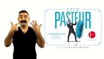 """Présentation LSF d'exposition """"Pasteur, l'expérimentateur"""" au Palais de la découverte - Paris 8ème"""