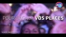 Gagnez vos places pour le RFM Music Paris !