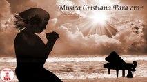 GP - 1 Hora de la mejor Musica Cristiana para orar - Intimidad con Dios Instrumental De Adoraciòn