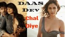 Chal Diye Video Song - Daas Dev | Vikram Bhatt | Aditi Rao Hydari | Richa Chadda | Full Video Song 2018