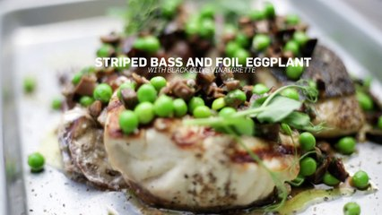 Recipe: Striped Bass and Foil Eggplant