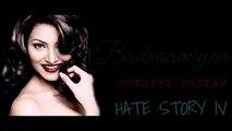 Badnaamiyan - Hate Story IV | Urvashi Rautela | Karan Wahi | Sukriti Kakkar | Lyrical
