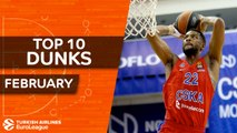 Turkish Airlines EuroLeague, Top 10 Dunks, February
