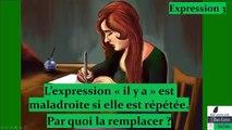 """Expression 3 – arrêter de répéter l'expression """"il y a"""""""